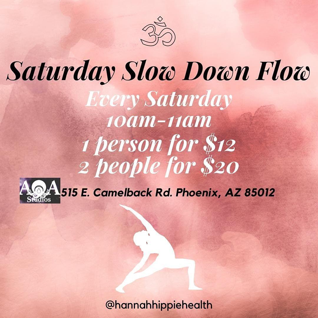 Saturday Slow Down Flow