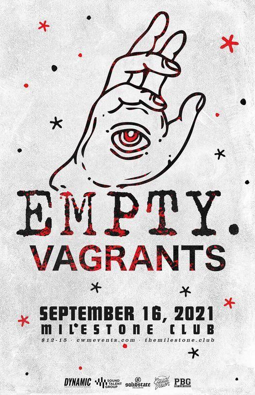 EMPTY. w\/ VAGRANTS & HEIRLOOM at The Milestone Club on Thursday, September 16th 2021