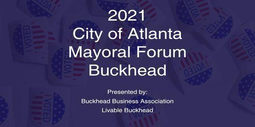 2021 City of Atlanta Mayoral Forum \u2013 Buckhead