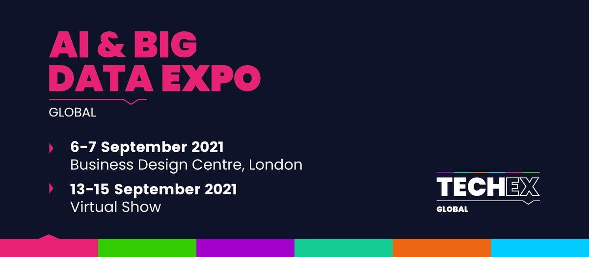 AI & Big Data Expo Global 2021   Business Design Centre ...