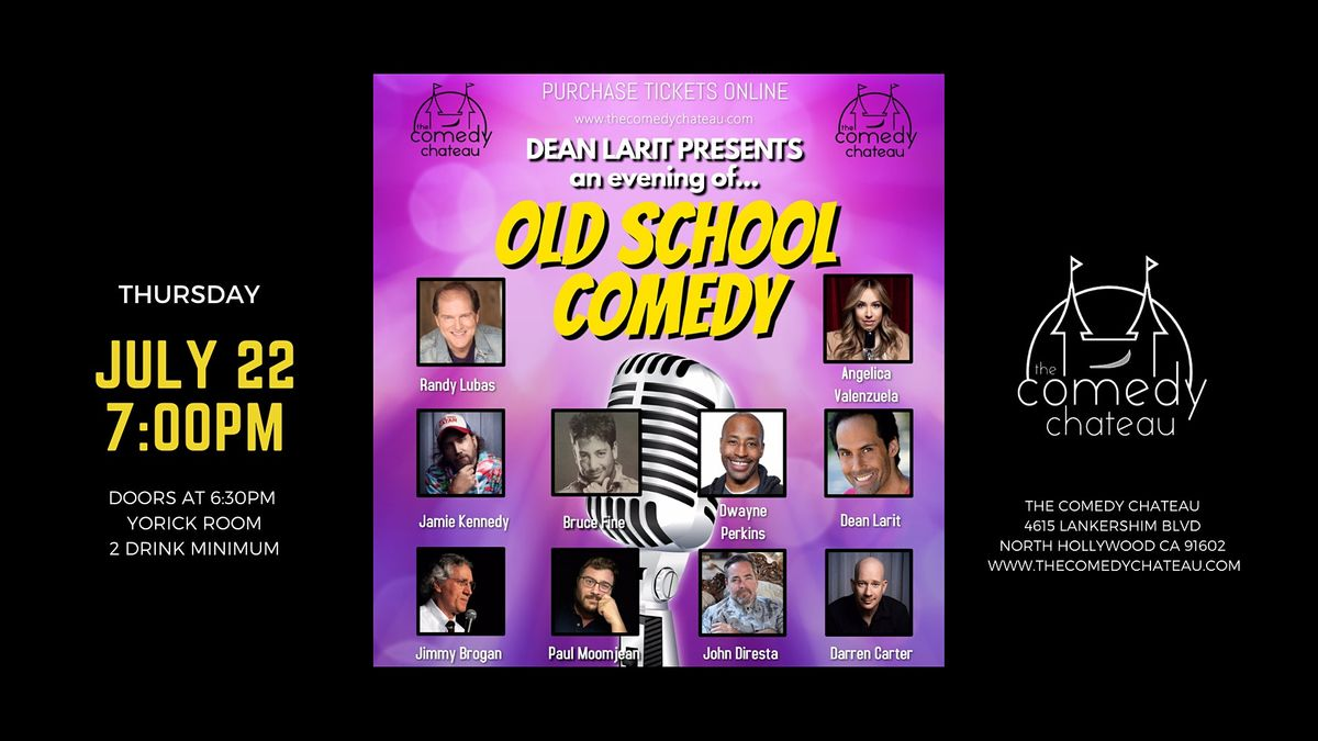 Dean Larit presents: An evening of Old School Comedy