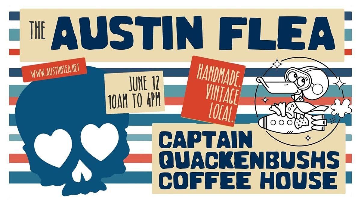 Austin Flea at Captain Quackenbush's Coffeehouse