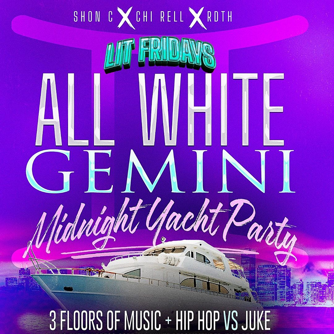Sold Out! All White Gemini \u264a\ufe0f Yacht Party Hip Hop VS Juke