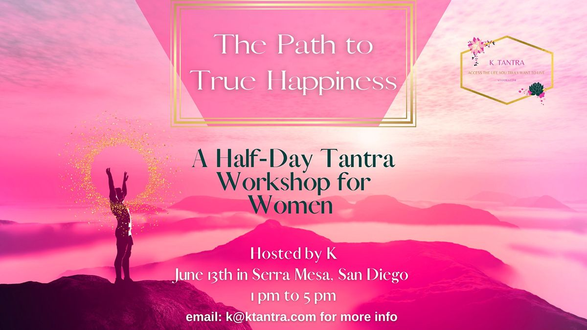 The Path to True Happiness