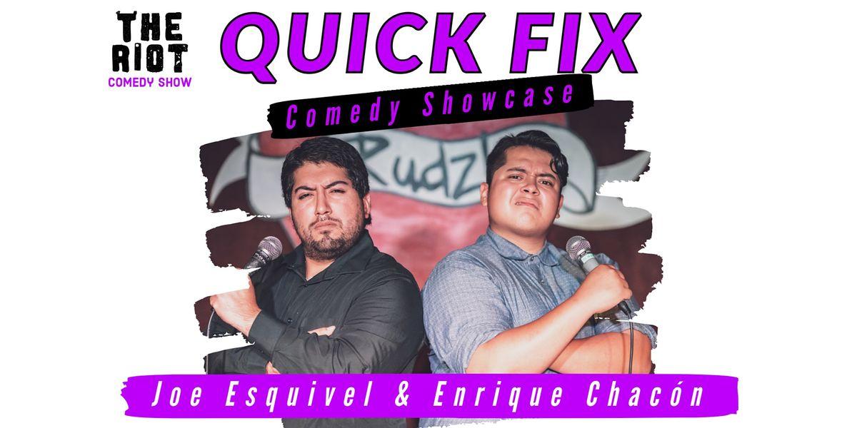 """The Riot Comedy Show presents """"Quick Fix Comedy Showcase"""""""