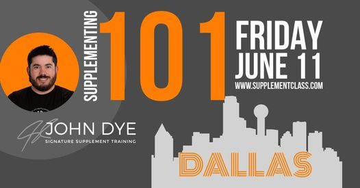 Supplementing 101 - Dallas