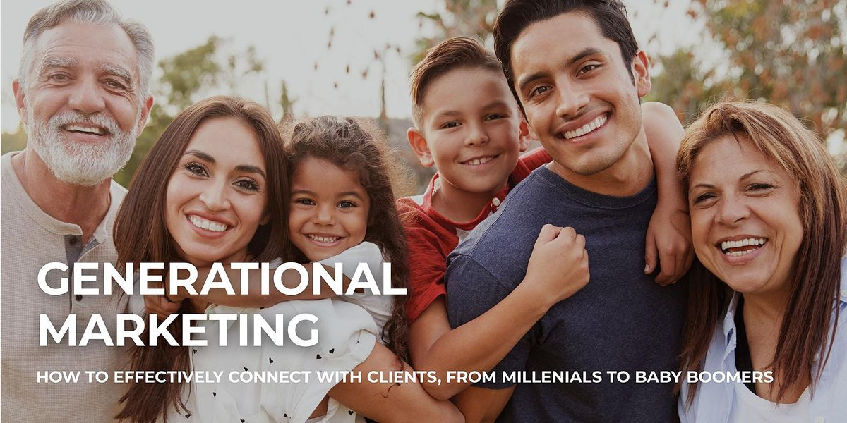 Generational Marketing Lunch & Learn