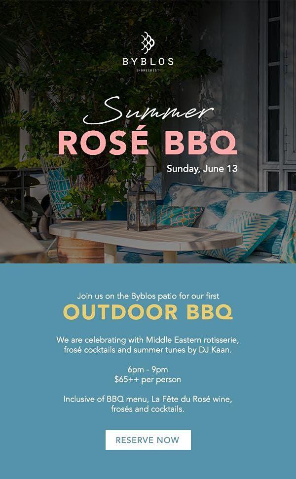 Byblos x La Fete: Summer Rose BBQ