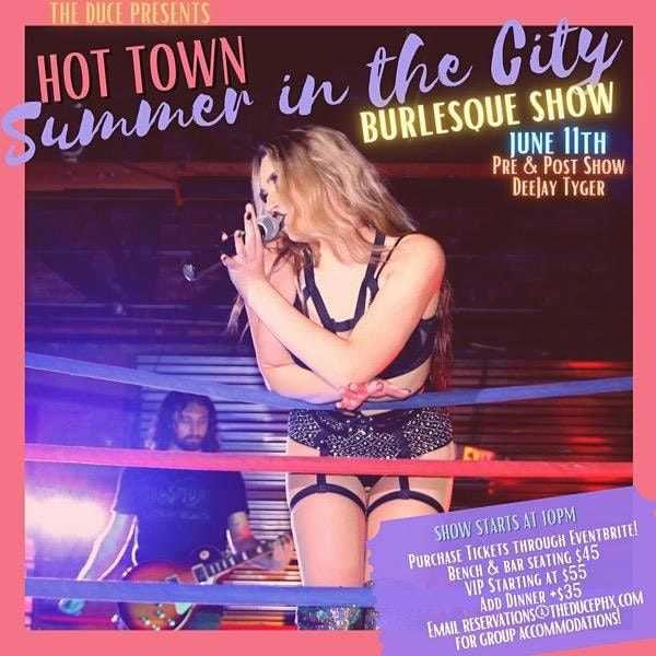 Hot Town Summer in the City Burlesque Show in the Black Orchid Room