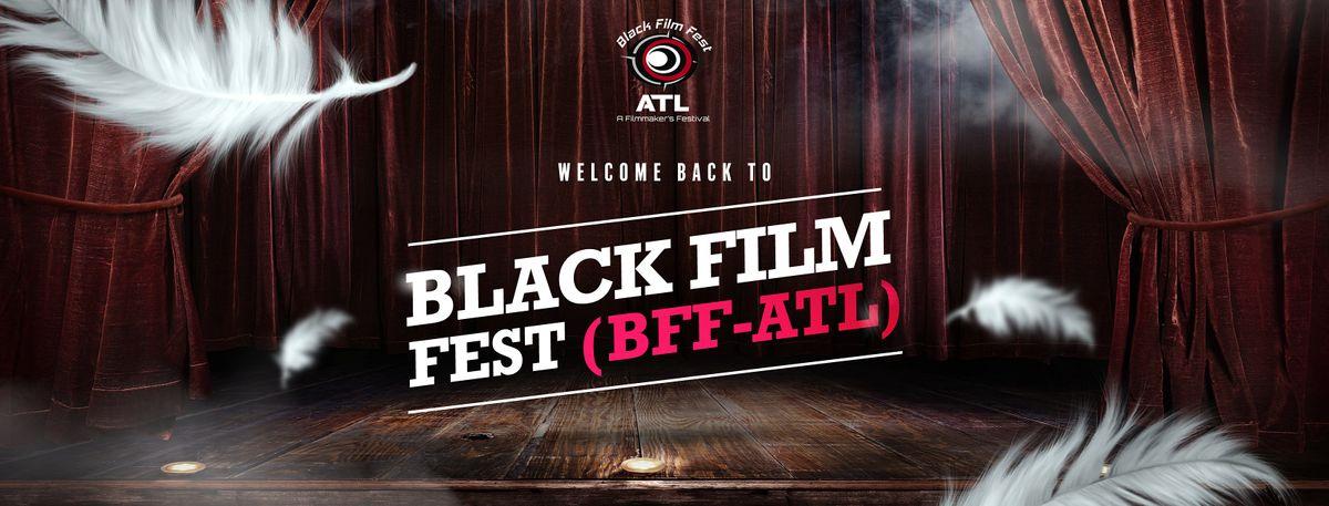 "2021 BLACK FILM FEST ATL (Atlanta's Official ""End of Summer"" Film Festival)"
