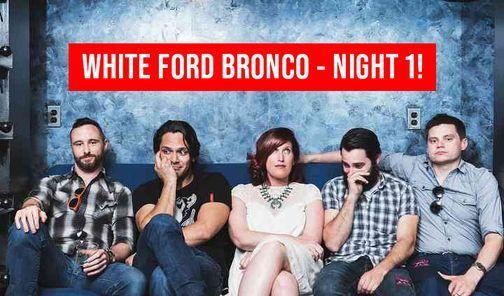 White Ford Bronco (Night 1)