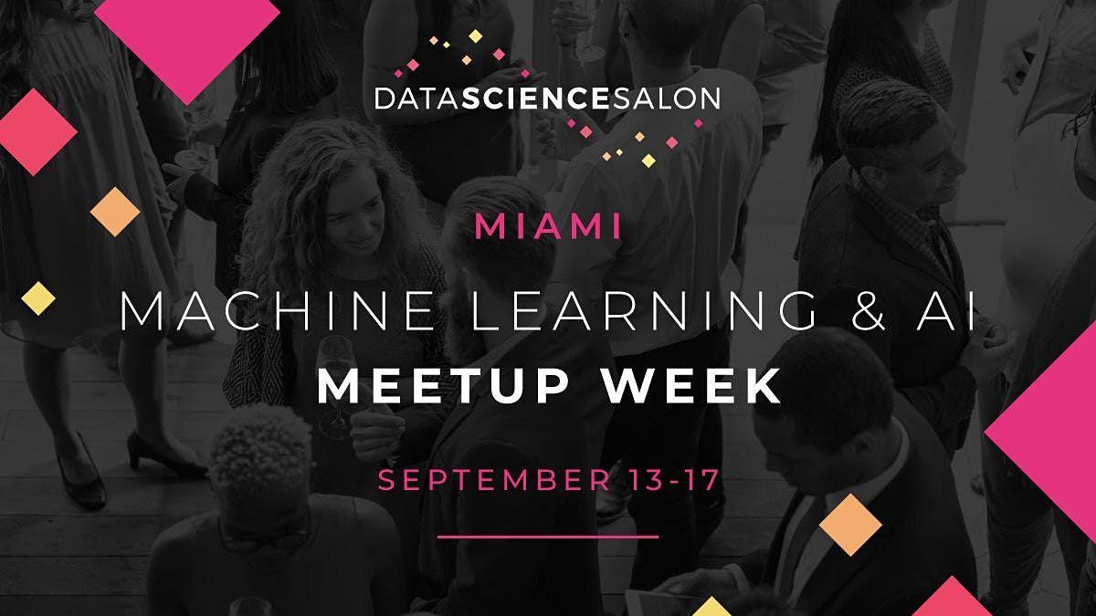 Machine Learning and AI MeetUp Week