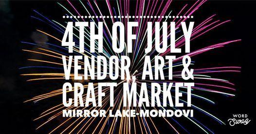 4th of July Mirror Lake Vendor, Art & Craft Market