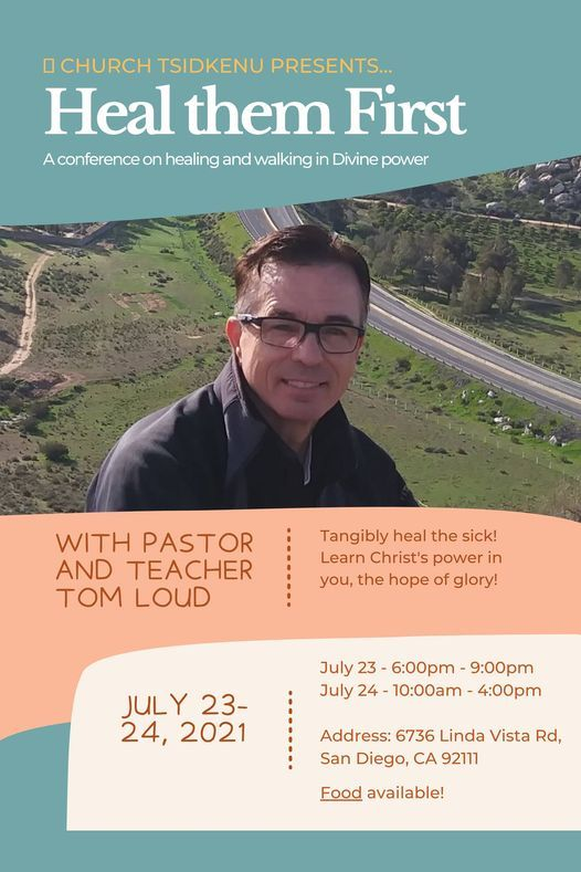 TK Summer Conference!! Tom Loud * Healing Conference!