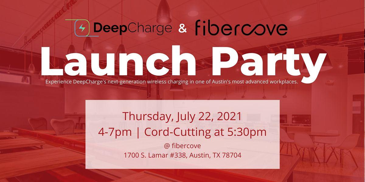 DeepCharge Launch Party @ fibercove