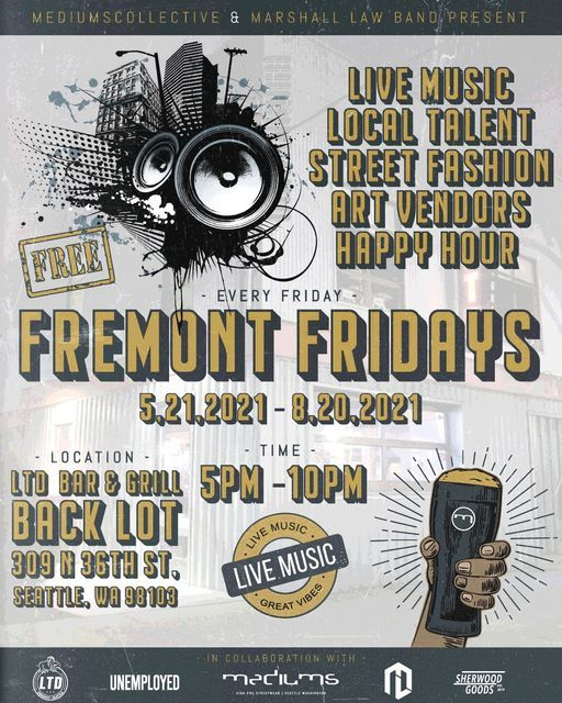FREMONT FRIDAYS - Presented by Mediums Collective & Marshall Law Band