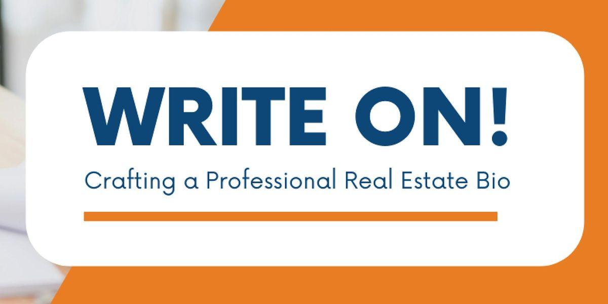Write On: Crafting a Professional Real Estate Bio (1 HR CE) @ Independence Title Crownridge
