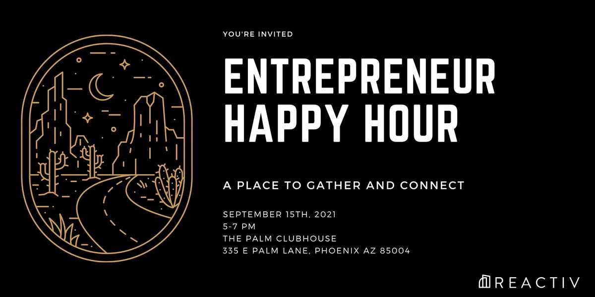 REACTIV Entrepreneur Happy Hour
