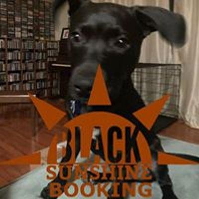 Black Sunshine Booking