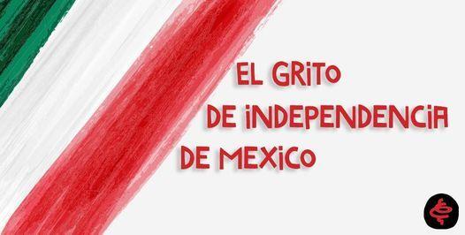 El Grito de Independencia de Mexico