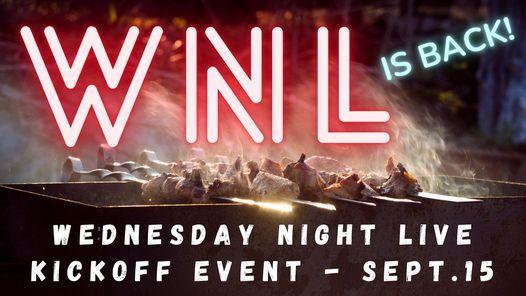Wednesday Night Live Kickoff!