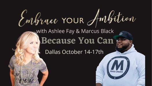 Embrace Your Ambition Dallas