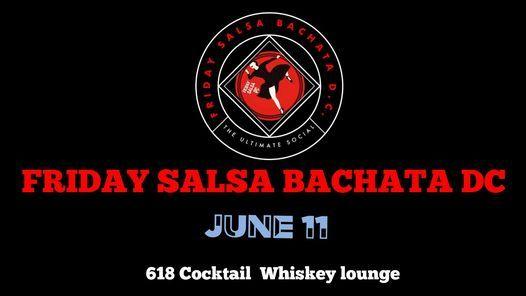 Friday Salsa Bachata DC \u2730 Back to Normal \u2730