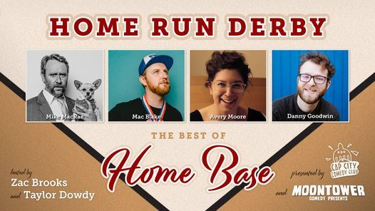 Home Run Derby: The Best of Home Base Austin Comedy
