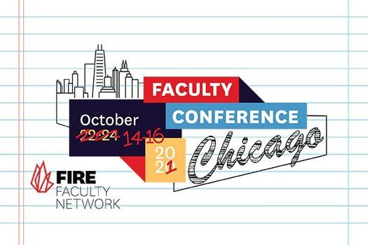 FIRE Faculty Conference 2021