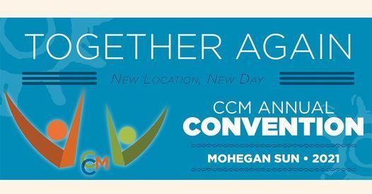 2021 CCM CONVENTION