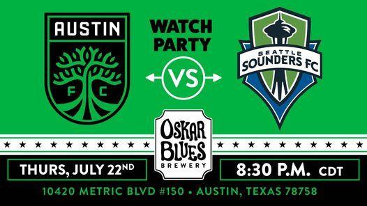 Austin FC vs Seattle Sounders Pregame Party