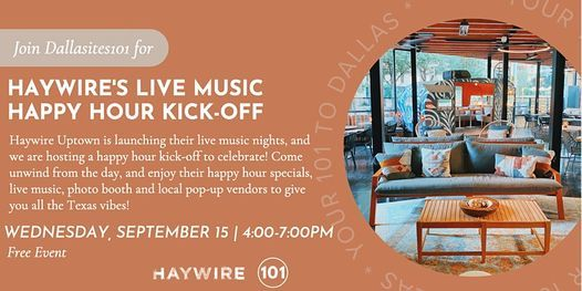 Dallasites101 Happy Hour at Haywire Uptown