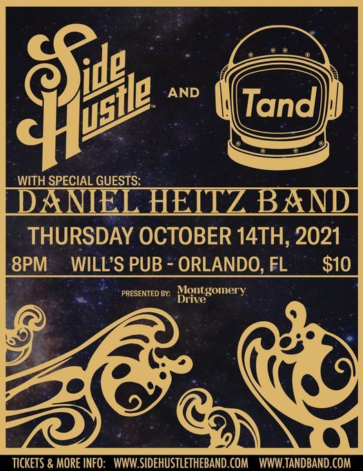 Side Hustle & Tand at Will's Pub with Daniel Heitz Band