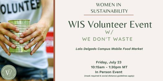 Women in Sustainability (CO Chapter) Volunteer Event w\/ We Don't Waste