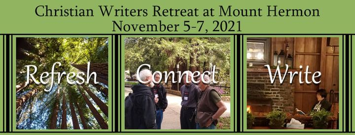 Christian Writers Retreat at Mount Hermon