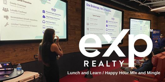 eXp Lunch and Learn \/ Happy Hour Network Event for Realtors