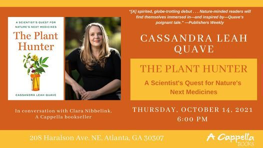 Dr. Cassandra Leah Quave | The Plant Hunter In-store Event
