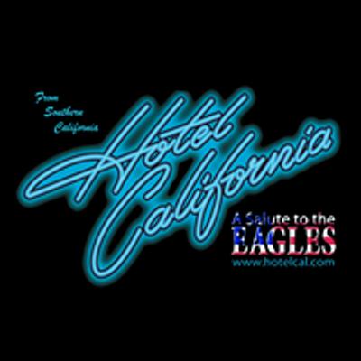 Hotel California  A Salute to the Eagles