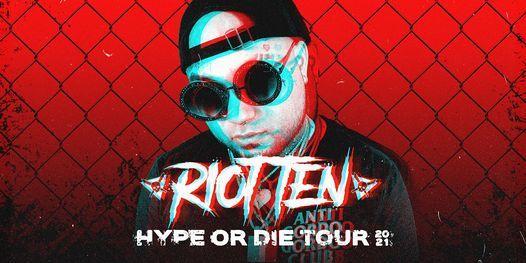 San Francisco \/\/ Riot Ten Hype Or Die Tour