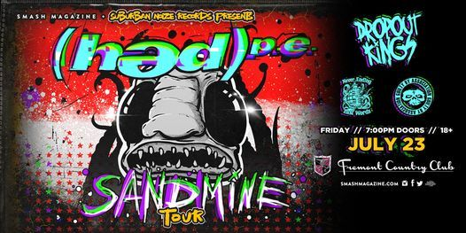 Hed PE with Dropout Kings,  Never Ending Last Words, Guilty By Association