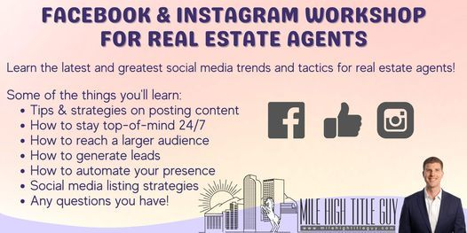 2021 Instagram & Facebook Strategies for Real Estate Agents