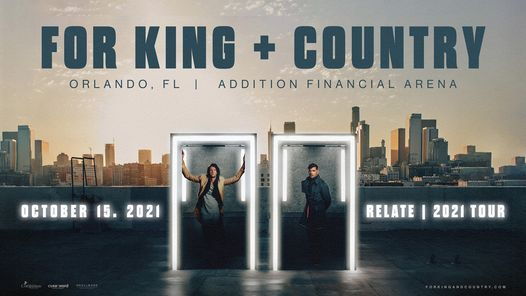 for KING & COUNTRY at Addition Financial Arena - Orlando, FL