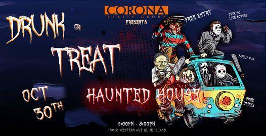 Drunk or Treat- Halloween Haunted House
