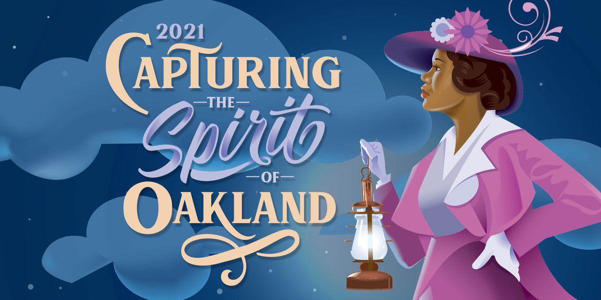 Capturing the Spirit of Oakland 2021