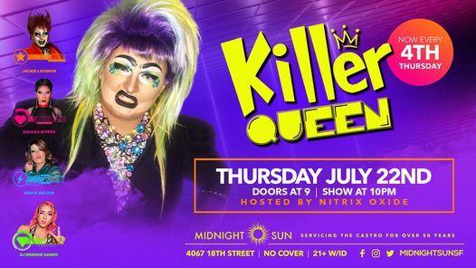 Killer Queen - Rock n Roll Drag Show! - 7.22