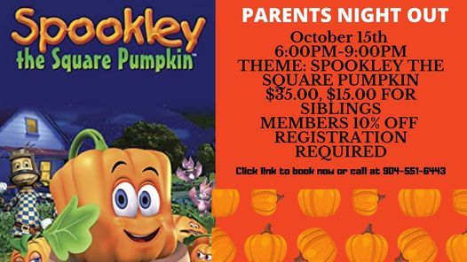 Parents Night Out Spookley the Square Pumpkin