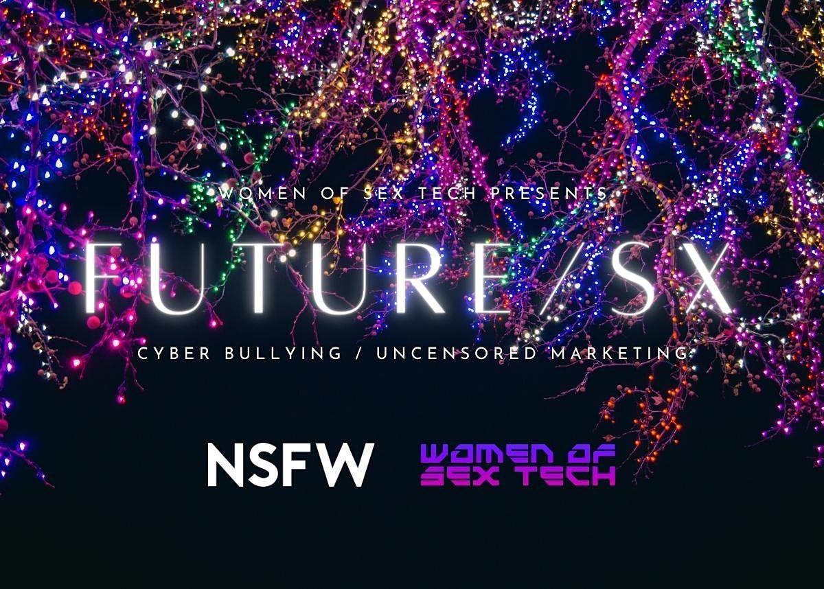 Women of Sex Tech present FUTURE\/SX.