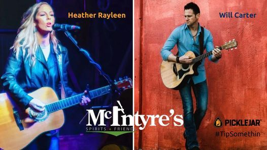 Heather Rayleen and Will Carter Live at McIntyre's Downtown