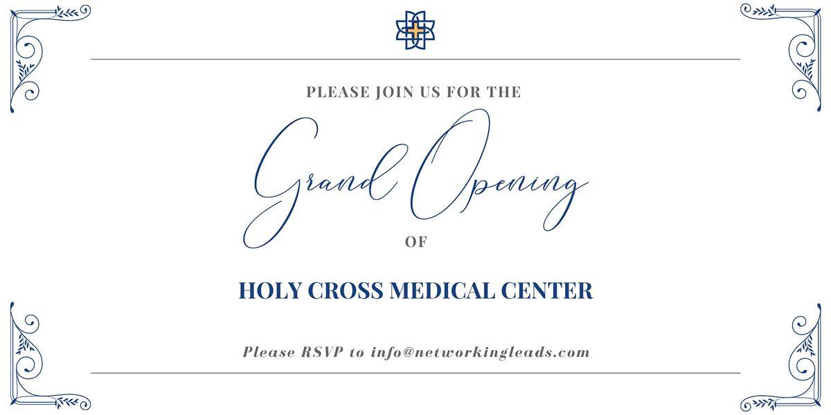 Holy Cross Medical Center Grand Opening