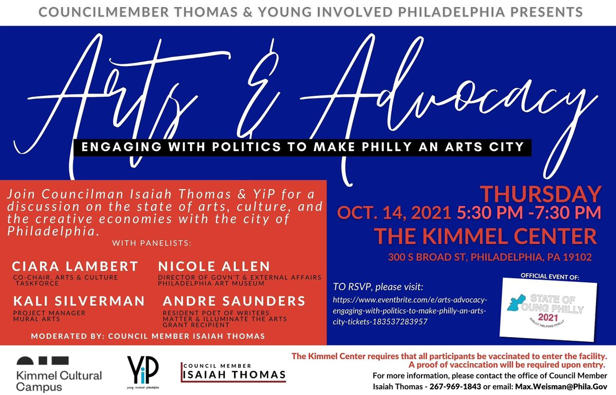Arts + Advocacy: Engaging with Politics to make Philly an Arts City